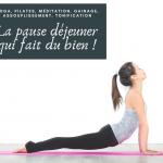 La pause déjeuner qui fait du bien : yoga, pilates, gainage